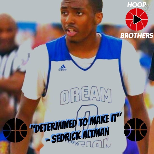 "Sedrick Altman – ""Determined to Make It."""