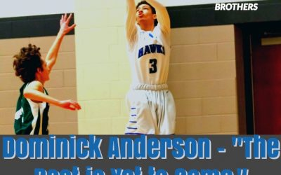 "Dominick Anderson – ""The Best is Yet to Come."""