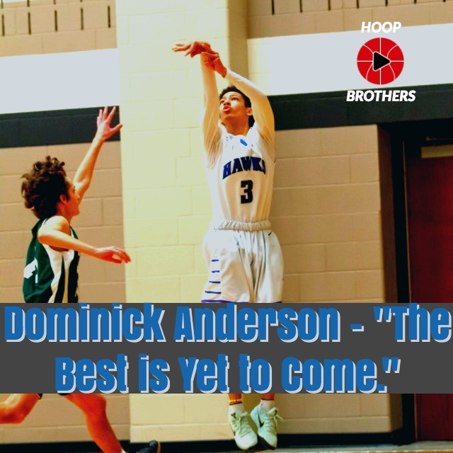 """Dominick Anderson – """"The Best is Yet to Come."""""""