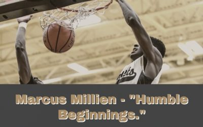 "Marcus Millien – ""Humble Beginnings."""