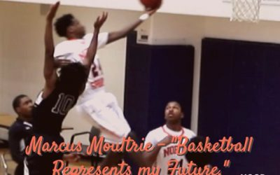 "Marcus Moultrie – ""Basketball Represents my Future"
